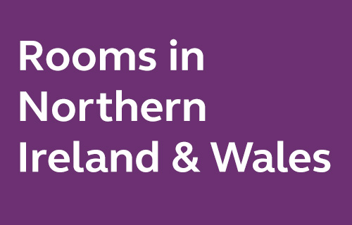 Selected rooms in Northern Ireland & Wales